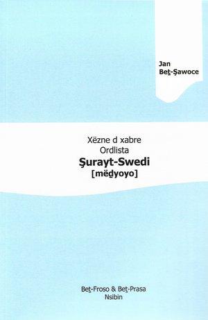 Xëzne d xabre Ordlista: Şurayt-Swedi [mëḏyoyo]