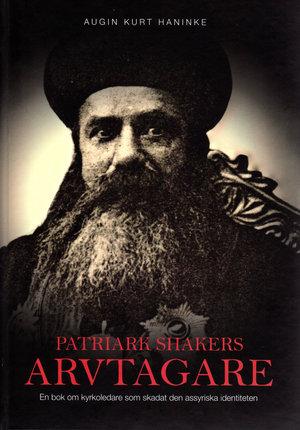 Patriark Shakers arvtagare