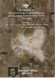 Dokumentation über ermordungen und verfolgungen der assyrischen christen in der Türkei 1976-2007