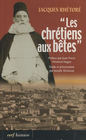 """""""Les chrétiens aux bêtes"""""""