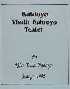 Kaldoyo Vbath Nahroyo Teater