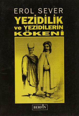 Yezidilik ve Yezidilirin Kökeni