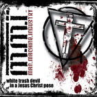 """MMI """"White Trash Devil..."""" (CD 2010)"""
