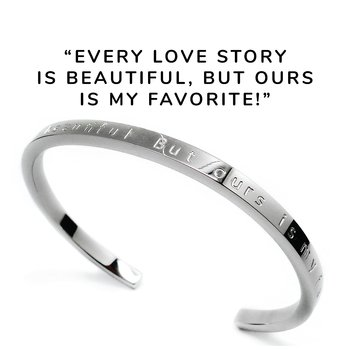"""Stelt armband med text """"Every love story is beautiful. But ours is my favorite!"""", stål 