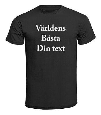T-shirt - Världens bästa Egen Text design 2