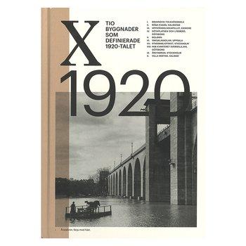 X1920 - Tio byggnader som definerade 1920-talet